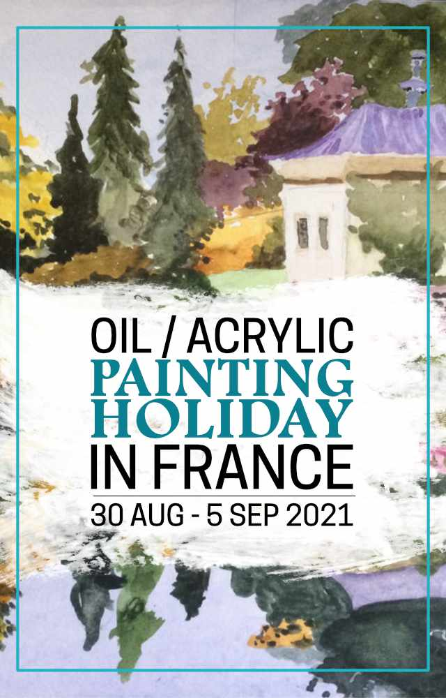 Oil/Acrylic Painting Holiday in France (30Aug - 5 Sep 2021)