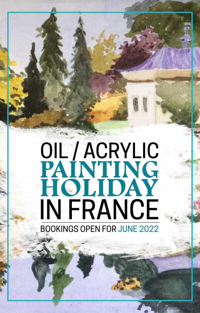 Oil/Acrylic Painting Holiday in France (June 2022)